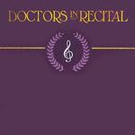 Doctors in Recital